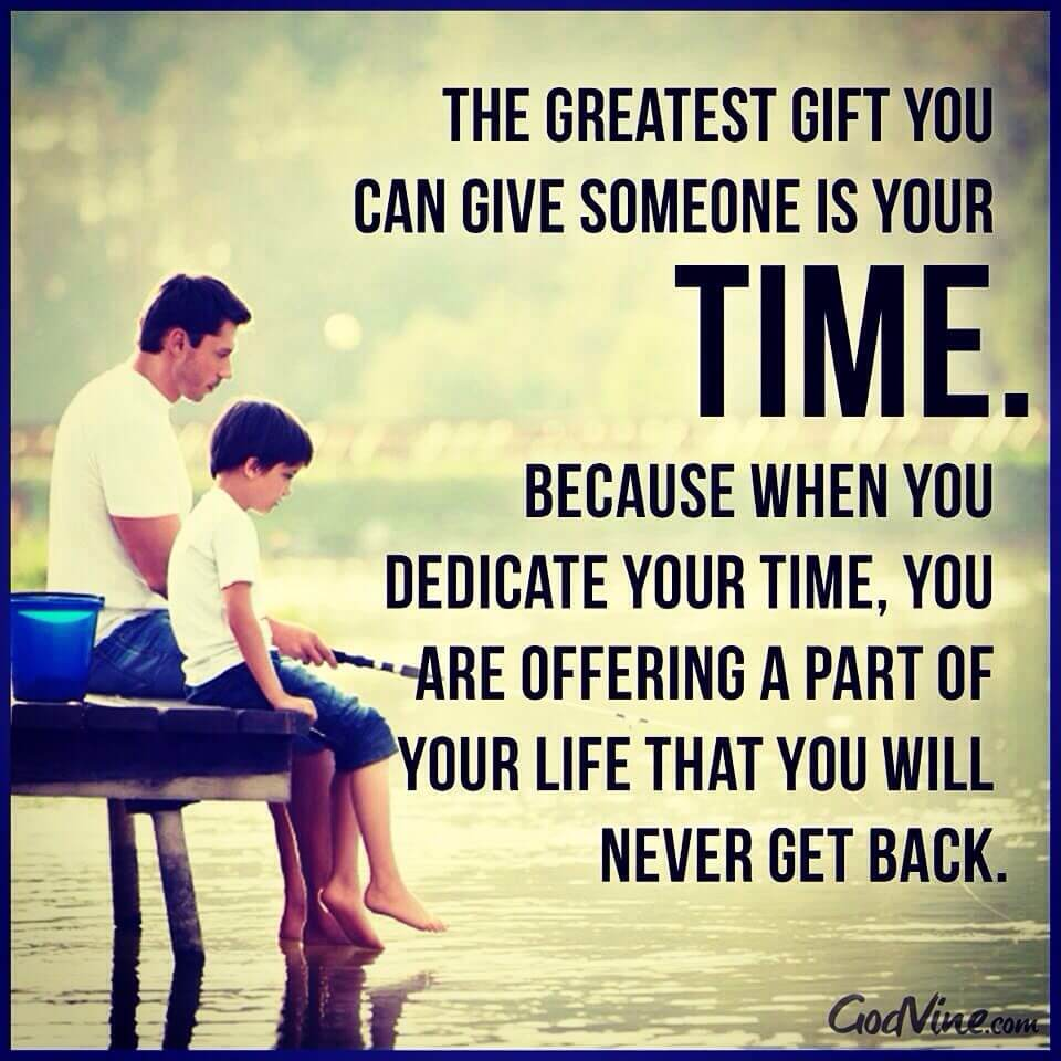 Quotes About Love And Spending Time Together : Create that bond while they are young and it will hold true when they ...
